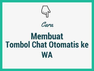Tutorial Singkat Membuat WhatsApp Order Link
